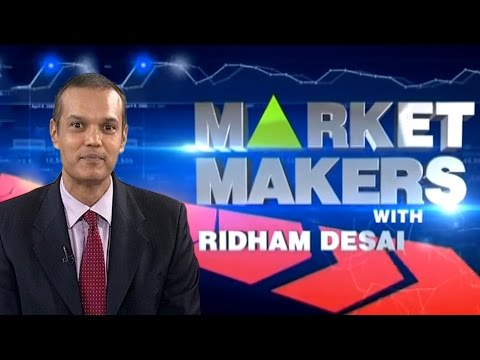 Market Makers With Ridham Desai