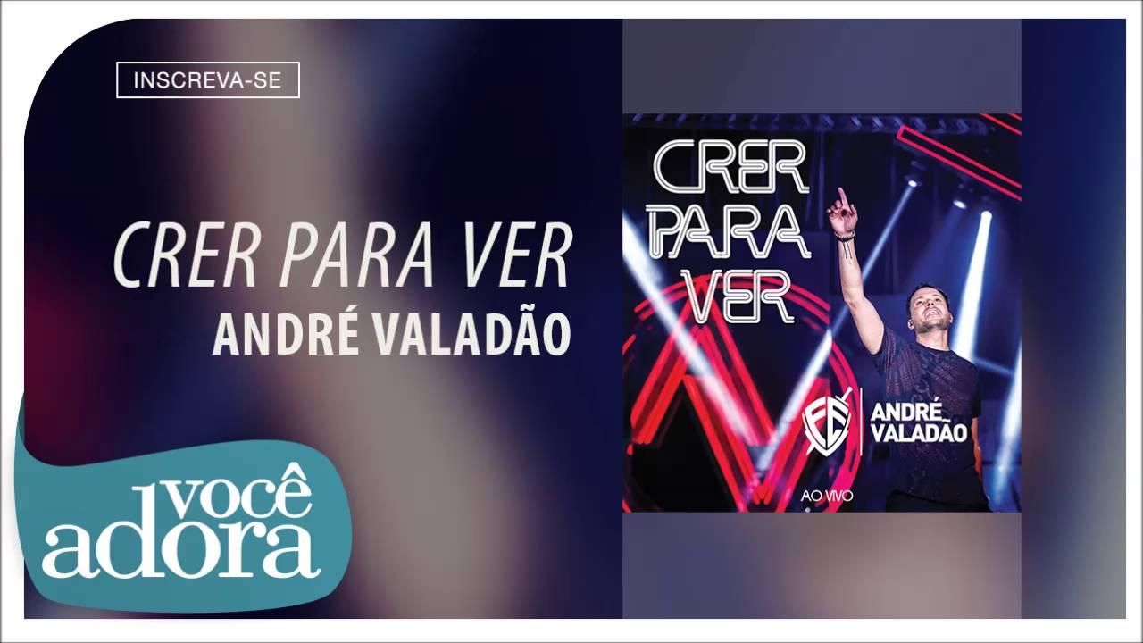 Andre Valadao Crer Para Ver Audio Oficial Youtube