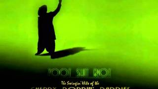 Zoot Suit Riot - Cherry Poppin