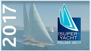 PALMA SUPERYACHT CUP 2017 - OFFICIAL VIDEO