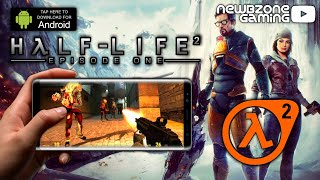 HALF LIFE 2 Android Mobile Gameplay & Download Link for Non-Tegra Devices