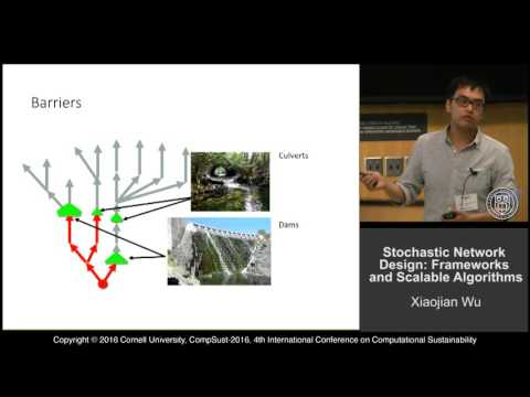 "Xiaojian Wu, ""Stochastic Network Design: Frameworks and Scalable Algorithms"""