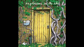 Explosions in the Sky - Let Me Back In