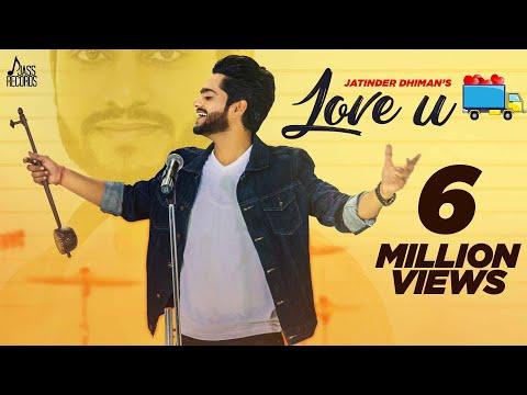 Love U  ( official ) |  Jatinder Dhiman & Deepak Dhillon | New Punjabi Songs 2017