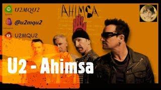 U2 - Ahimsa (Feat A. R. Rahman) LEGENDADO