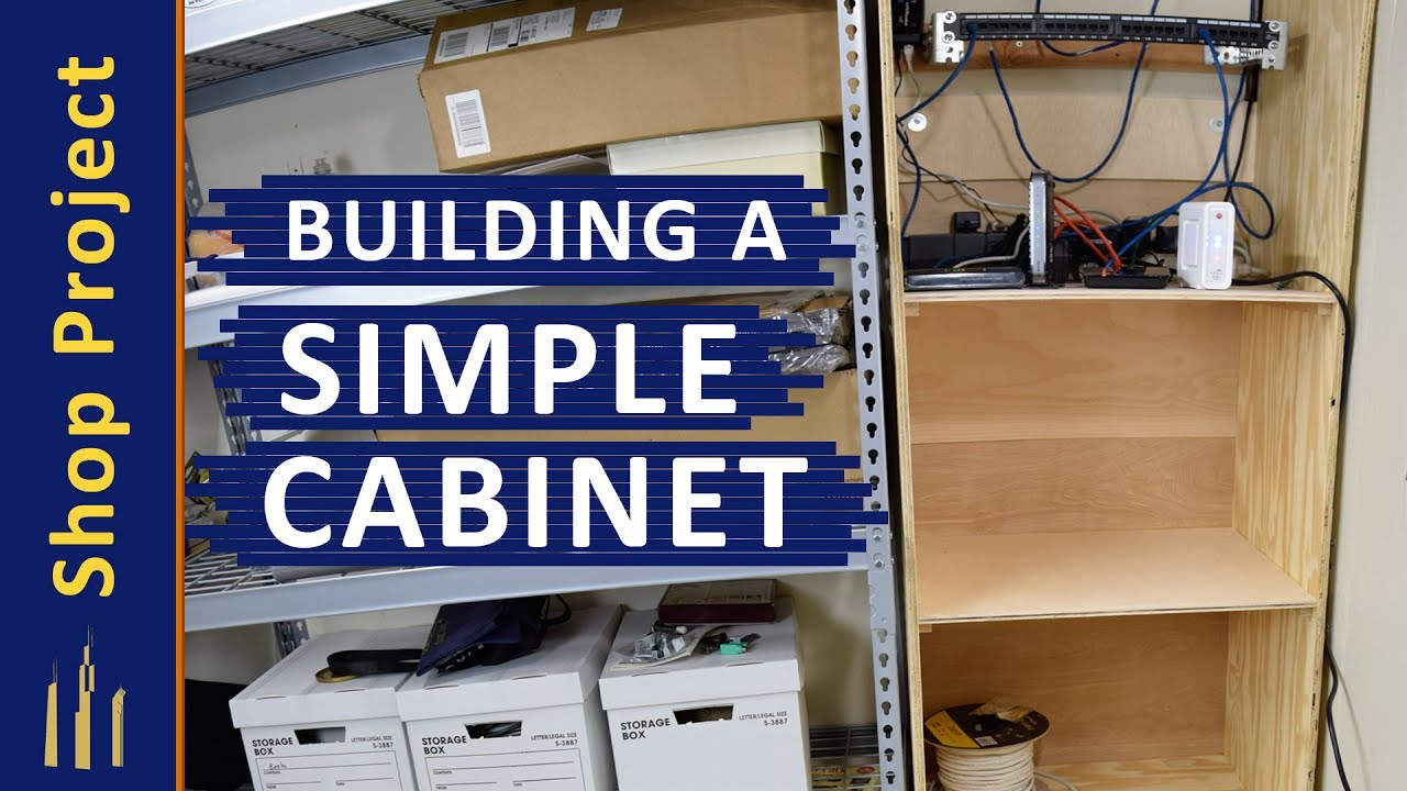 Building A Simple Cabinet You