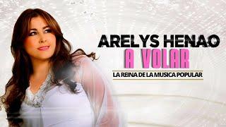 A Volar - Arelys Henao (Audio)