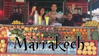 Follow Us Around ♥  MARRAKECH - Verrückter Kurzurlaub in Marokko
