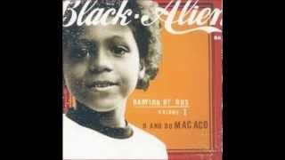 Black Alien - Como Eu Te Quero - Faixa 05