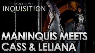 Dragon Age Inquisition - ManInquis Meets Cassandra And Leliana