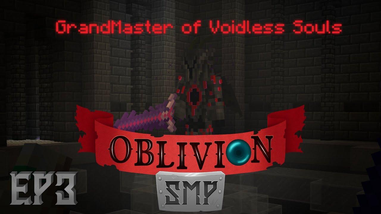 Oblivion SMP Ep3, La dimensión definitiva