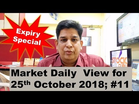 MARKET DAILY VIEW FOR 25th  OCTOBER 2018;# 11
