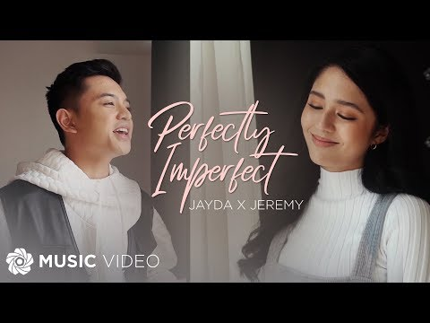 Perfectly Imperfect - Jayda x Jeremy