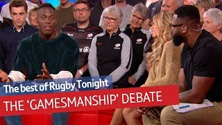 The gamesmanship debate: Does it belong in rugby? Ben Kay and Maro Itoje discuss... | Rugby Tonight