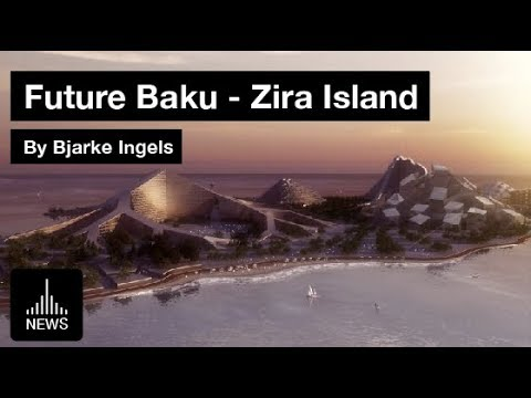 Future Baku - Zira Island by Bjarke Ingels