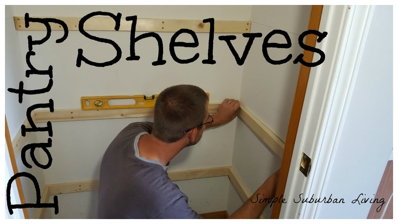 Simple Pantry Shelving YouTube