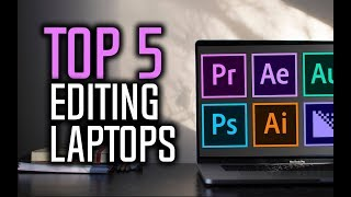 Best Laptops For Video Editing in 2017!