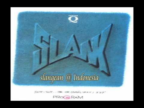 Slank - Suit Suit He He Gadis Sexy (1990) Full Album