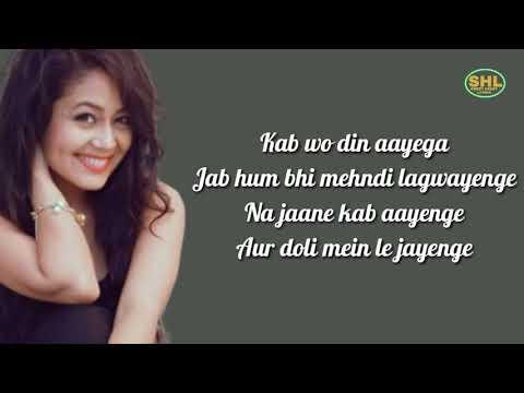 yaad-piya-ki-aane-lagi-song-lyrics-by-neha-kakar