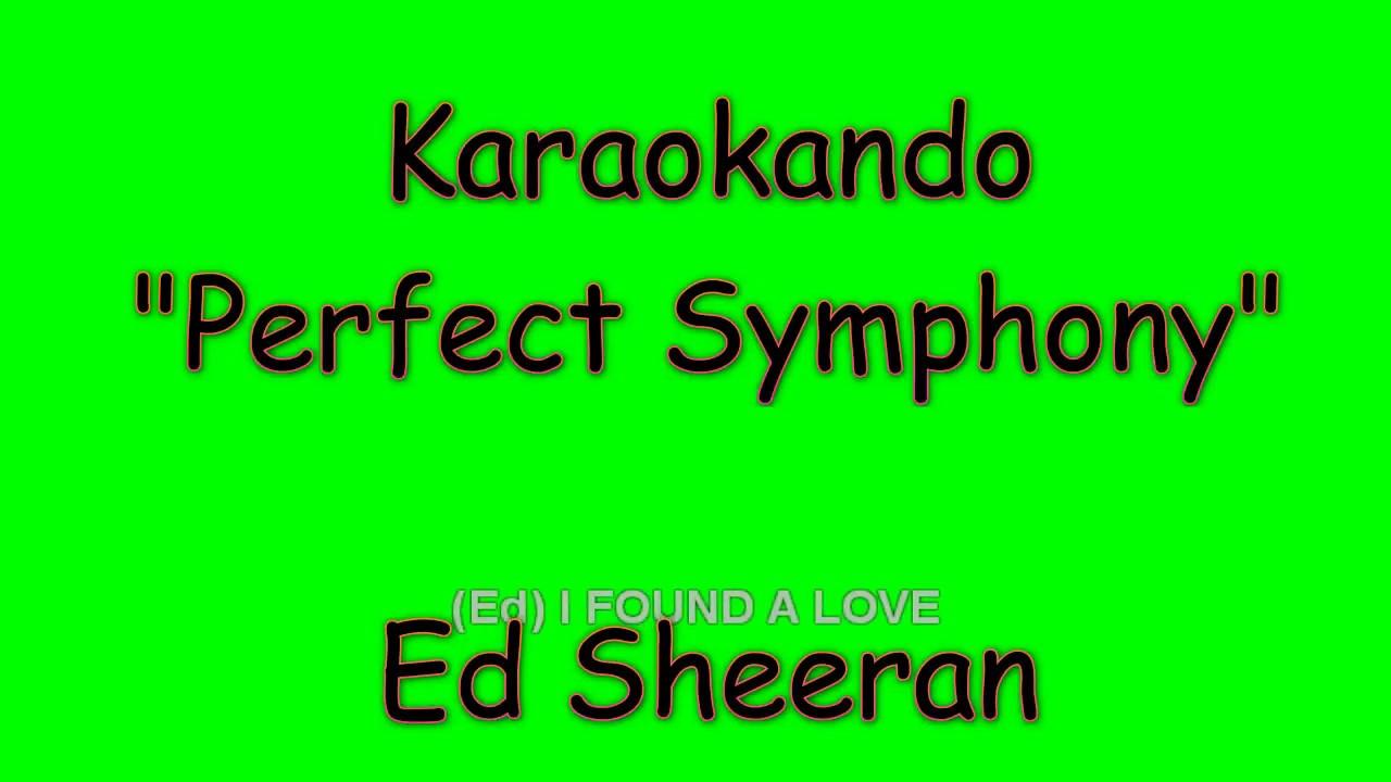 Karaoke interazionale perfect symphony ed sheeran - Dive ed sheeran testo ...