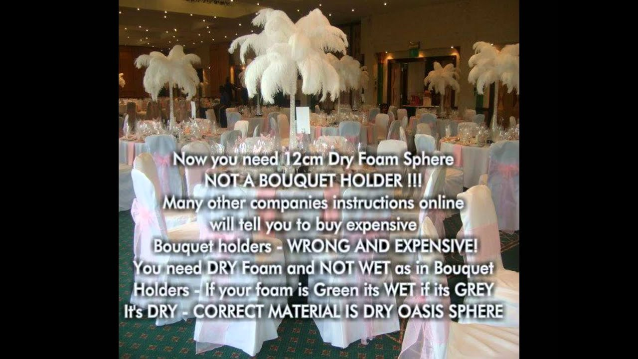 How to make Ostrich Feather Wedding Table Centerpieces - YouTube
