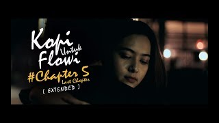 Kopi Untuk Flowi - Short Movie - (Chapter #5 - LAST CHAPTER)
