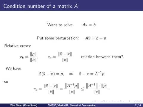 ch6 4. Condition number of a matrix. Wen Shen