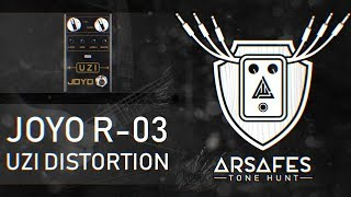 JOYO R-03 Uzi Distortion (Arsafes Tone Hunt)
