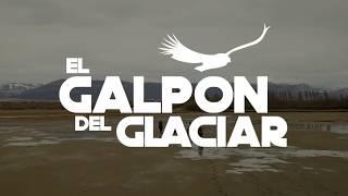 El Galpon del Glaciar