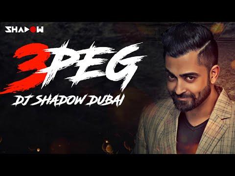 3 Peg Remix | Sharry Mann | DJ Shadow Dubai