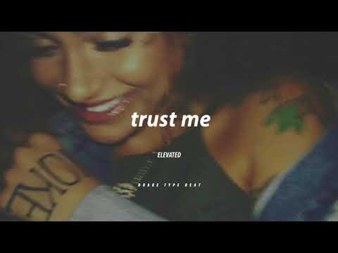 trust me || DRAKE TYPE BEAT