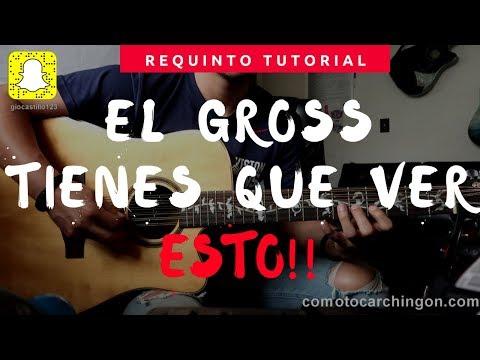 """Si Aun No Puedes Tocar """"El Gross"""" Requinto 2 Mira Este Video! Virlan Garcia Tutorial"""