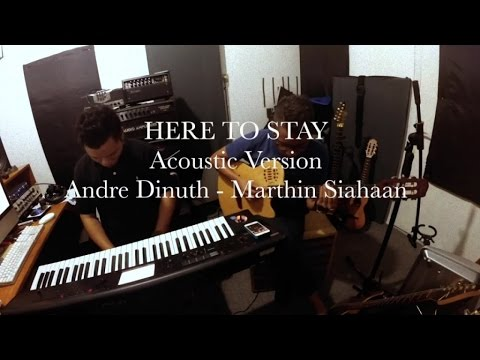 Andre Dinuth - Here To Stay (duet version)