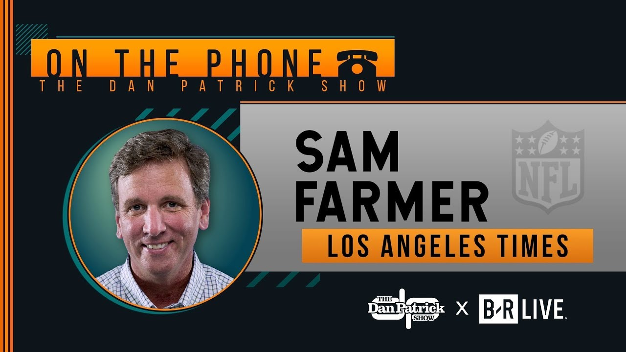 L A Times Sam Farmer Talks Rams 49ers Chargers More W Dan Patrick Full Interview 10 14 19 Youtube