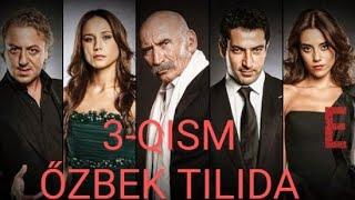 ЭЗЕЛ 3-КИСМ ТУРК СЕРИАЛИ УЗБЕК ТИЛИДА | EZEL 3-QISM TURK SERIALI OZBEK TILIDA