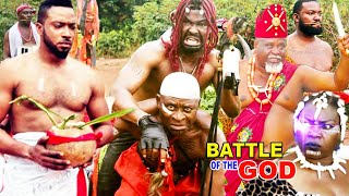 BATTLE OF THE GOD'S SEASON 1 {NEW MOVIE} - LATEST NIGERIAN NOLLYWOOD MOVIE