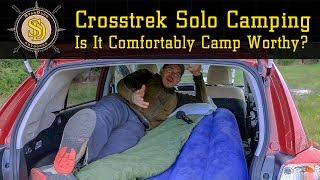 Subaru Crosstrek Solo Car Camping - Is It Comfortably Camp Worthy?