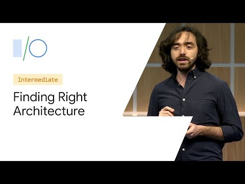 Build A Modular Android App Architecture (Google I/O'19)