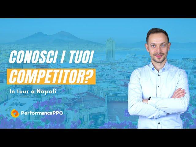 Conosci i tuoi competiotr?