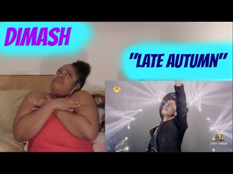 Dimash- Late Autumn Reaction Gave me goosies