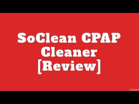 SoClean CPAP Cleaner - How to clean you CPAP machine with a CPAP Cleaner