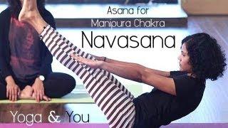 Yoga to open Manipura Chakra (Solar Plexus)