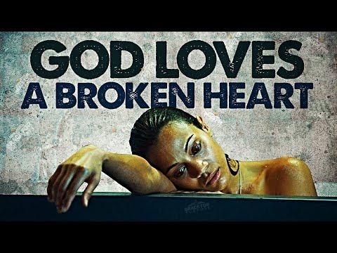 God Loves A Broken Heart! (MUST WATCH!) ᴴᴰ