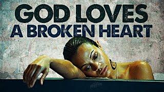 God Loves A Br๐ken Heart! (MUST WATCH!) ᴴᴰ