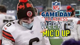 "NFL Week 15 Mic'd Up! ""That's My First 10 Wins Since College"" 