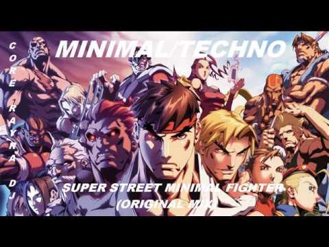 Super street minimal fighter (original mix)