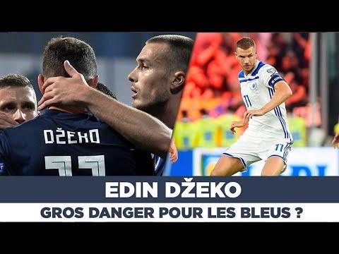 🇧🇦⚽️ Edin Dzeko, gros danger pour les Bleus ?