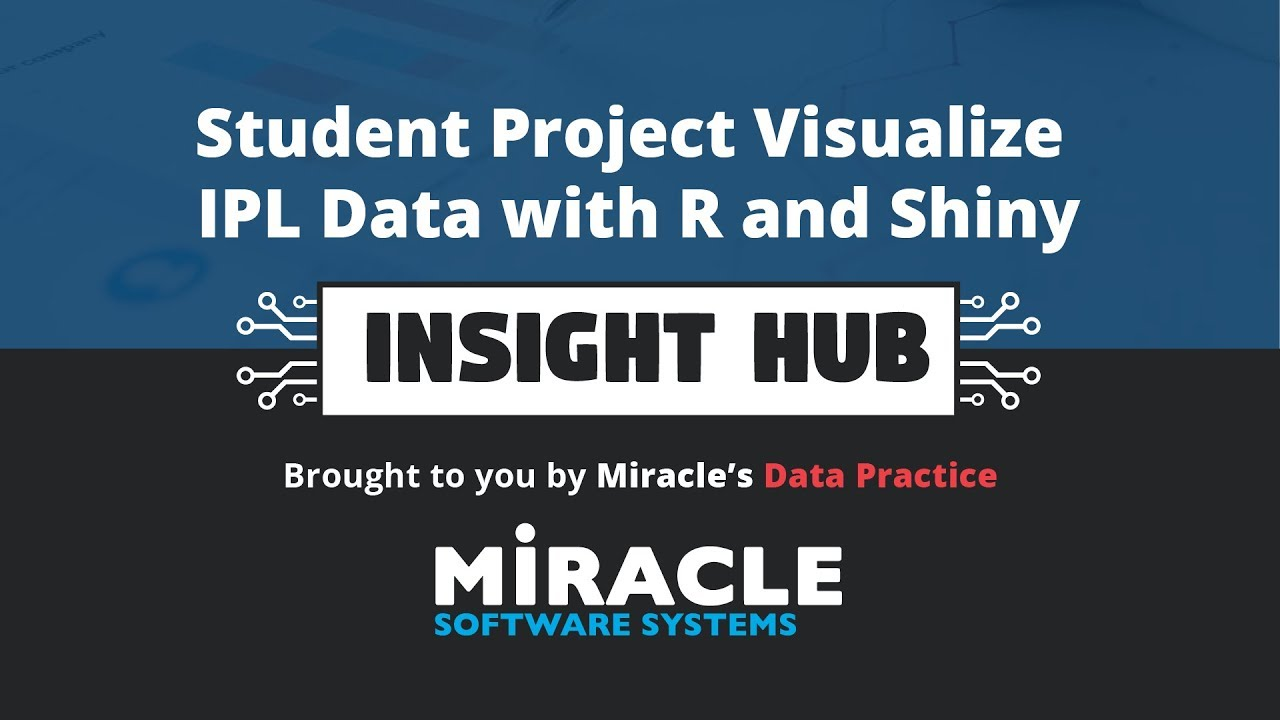 Student Project - Visualize IPL Data with R and Shiny | Insight Hub
