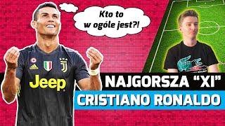 """NAJGORSZA """"XI"""" w karierze Cristiano Ronaldo!"""