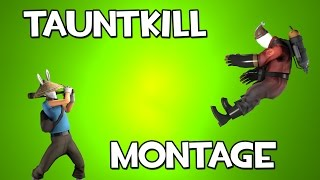 TF2 TauntKill Montage